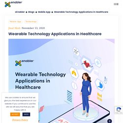 Wearable Technology Applications in Healthcare