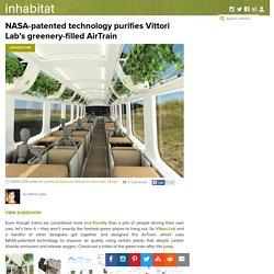 NASA-Patented Technology Purifies Vittori Lab's Greenery-Filled AirTrain