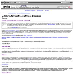 Melatonin for Treatment of Sleep Disorders: Summary of Evidence Report/Technology Assessment, No. 108