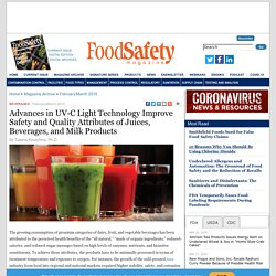 FOOD SAFETY MAGAZINE - FEV 2019 - Advances in UV-C Light Technology Improve Safety and Quality Attributes of Juices, Beverages, and Milk Products