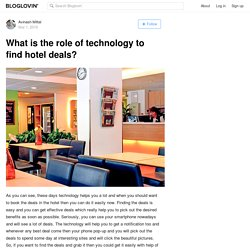 What is the role of technology to find hotel deals?