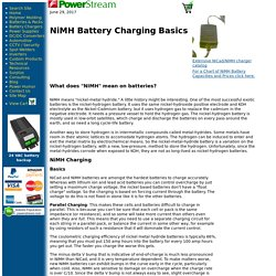NiMH battery technology, how to charge Nickel Metal Hydride Batteries tutorial for design engineers, as well as NiMH chargers.