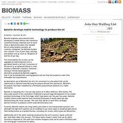 Battelle develops mobile technology to produce bio-oil