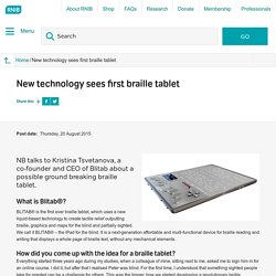 New technology sees first braille tablet