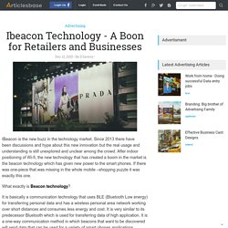 Ibeacon Technology - A Boon for Retailers and Businesses
