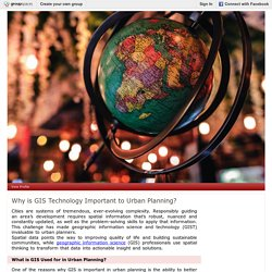 Why is GIS Technology Important to Urban Planning? : GIS Certification