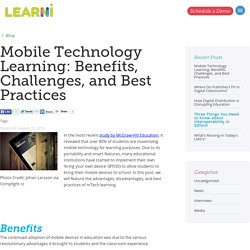 Mobile Technology Learning: Benefits, Challenges, and Best Practices