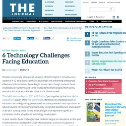 6 Technology Challenges Facing Education