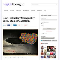How Technology Changed My Social Studies Classroom