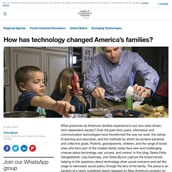 How has technology changed America's families?