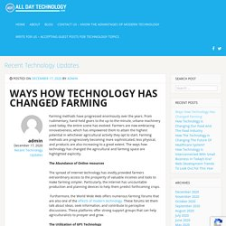 Ways How Technology Has Changed Farming