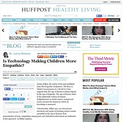 Dr. Larry Dossey: Is Technology Making Children More Empathic?