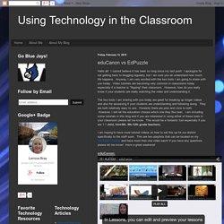 Using Technology in the Classroom: eduCanon vs EdPuzzle