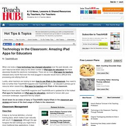 Technology in the Classroom: Amazing iPad Apps for Educators