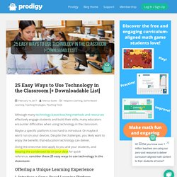 25 Easy Ways to Use Technology in the Classroom