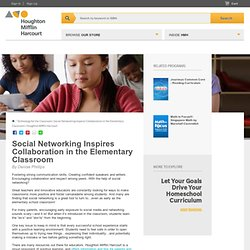 Technology for the Classroom | Social Networking Inspires Collaboration in the Elementary Classroom | Houghton Mifflin Harcourt