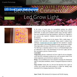 Croplite Technology - Benefits of CommercialLed Grow Light