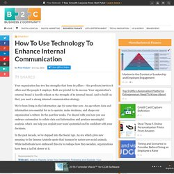 How To Use Technology To Enhance Internal Communication