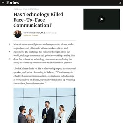 Has Technology Killed Face-To-Face Communication?