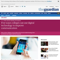 Five ways colleges can use digital technology to improve communication