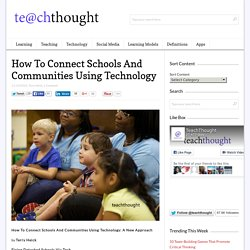 Using Technology To Redefine The Way Schools & Communities Connect