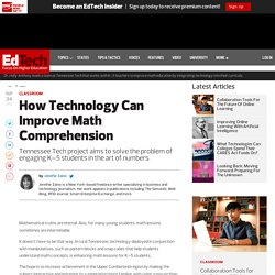 How Technology Can Improve Math Comprehension