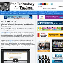 Subtext & Tellagami - Two Apps to Attack Reading Comprehension