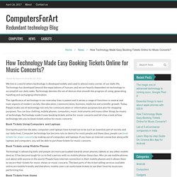 How Technology Made Easy Booking Tickets Online for Music Concerts? – ComputersForArt