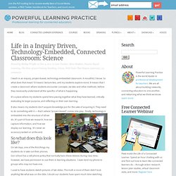 Life in a Technology Embedded Classroom: Science