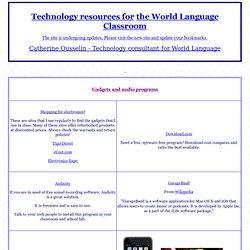 Technology for 21st Century WL Teachers- Catherine Ousselin - World Language Tech Consultant