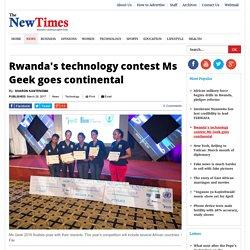 Rwanda's technology contest Ms Geek goes continental