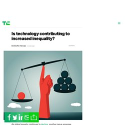 Is technology contributing to increased inequality?