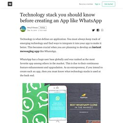 Technology stack you should know before creating an App like WhatsApp