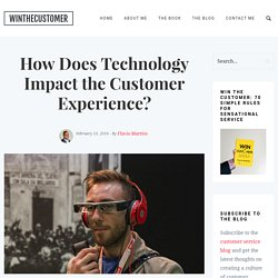 How Does Technology Impact the Customer Experience?
