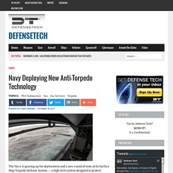 Navy Deploying New Anti-Torpedo Technology - Defensetech