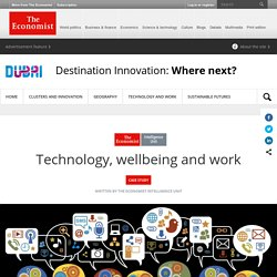 Technology, wellbeing and work - Destination Innovation