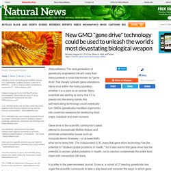 """New GMO """"gene drive"""" technology could be used to unleash the world's most devastating biological weapon"""