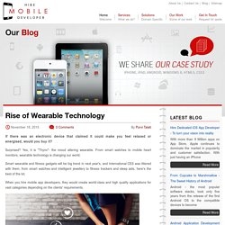 Rise of Wearable Technology