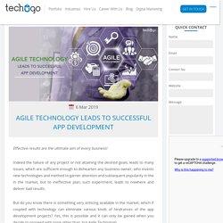 Agile Technology Leads To Successful App Development