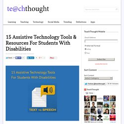15 Assistive Technology Tools For Students With Disabilities