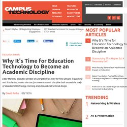Why It's Time for Education Technology to Become an Academic Discipline