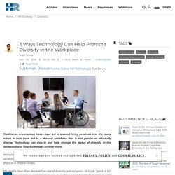 3 Ways Technology Can Help Promote Diversity in the Workplace