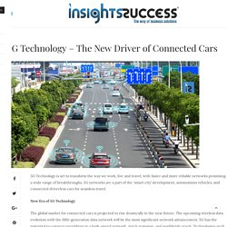 5G Technology - The New Driver of Connected Cars