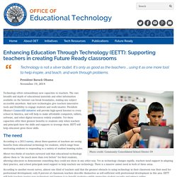 Enhancing Education Through Technology (EETT): Supporting teachers in creating Future Ready classrooms