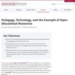 Pedagogy, Technology, and the Example of Open Educational Resources