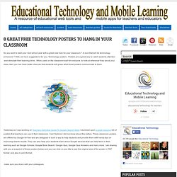 8 Great Free Technology Posters to Hang in your Classroom