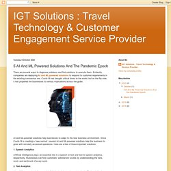 IGT Solutions : Travel Technology & Customer Engagement Service Provider: 5 AI And ML Powered Solutions And The Pandemic Epoch