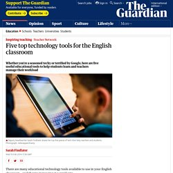 Five top technology tools for the English classroom