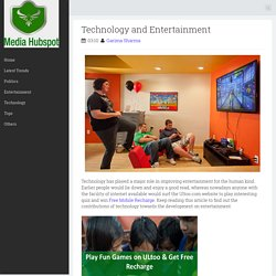Technology and Entertainment ~ Top Trends, News, Business, Entertainment - Media Hub Spot