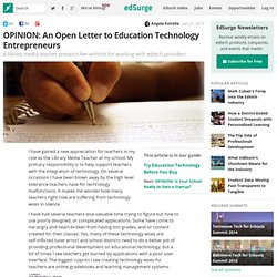 An Open Letter to Education Technology Entrepreneurs